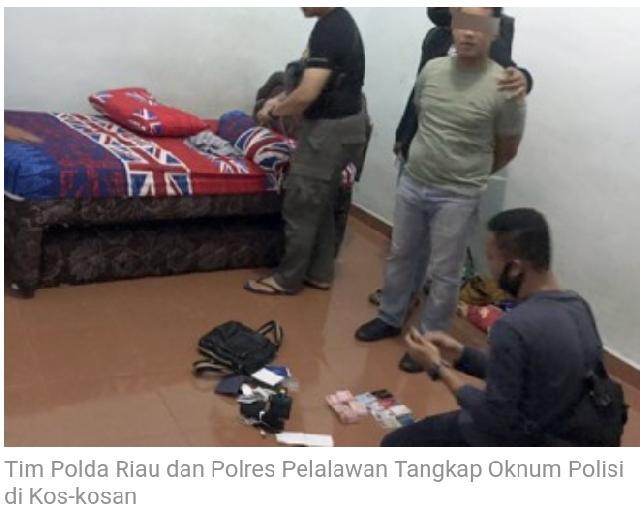 Tim Polda Riau dan Polres Pelalawan Tangkap Oknum Polisi di Kos-kosan
