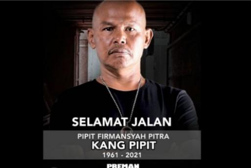 Preman Pensiun Itu Kini Telah Tiada, Selamat Jalan Kang Pipit...
